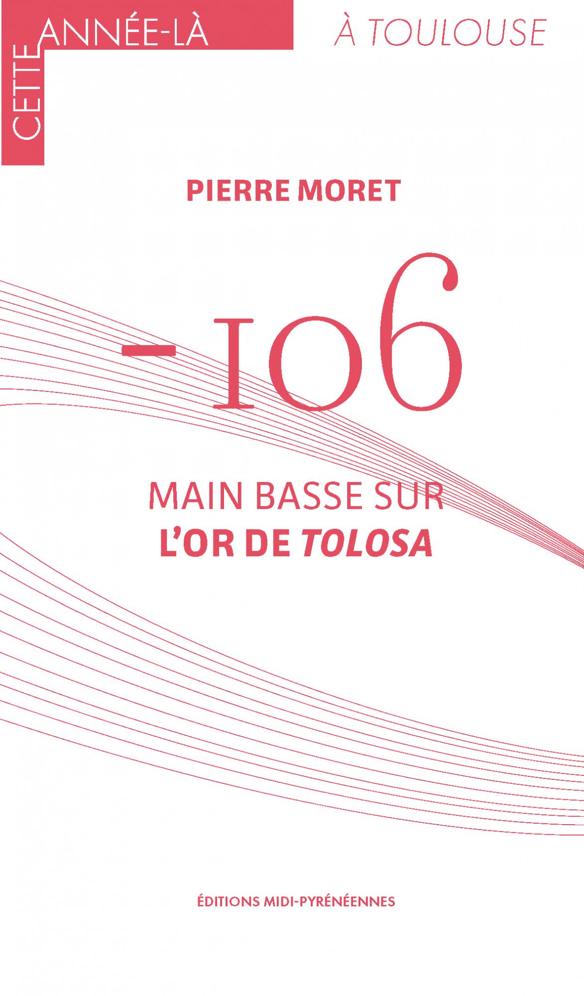 couverture ouvrage -106 main basse sur l'or de Toulouse